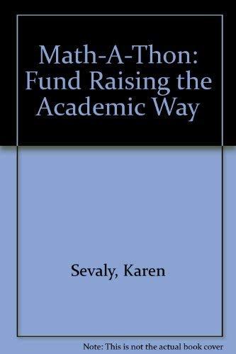 Math-A-Thon: Fund Raising the Academic Way: Sevaly, Karen