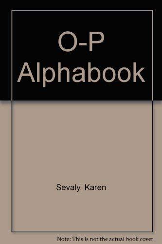 XYZ Alphabook (9780943263281) by Sevaly, Karen