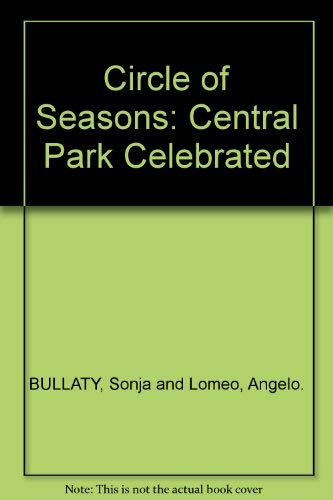 9780943276113: Circle of Seasons: Central Park Celebrated
