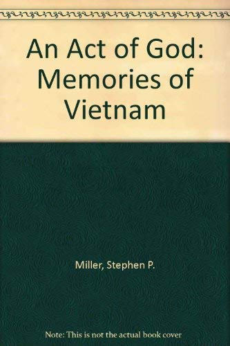 9780943285009: An Act of God: Memories of Vietnam
