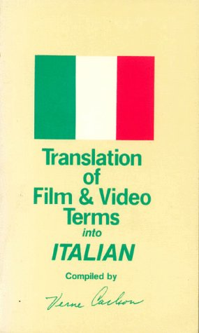 9780943288024: Translation of Film and Video Terms into: Italian