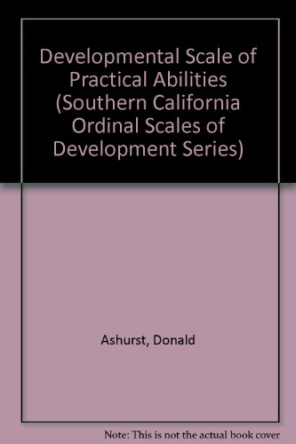 9780943292205: Developmental Scale of Practical Abilities (Southern California Ordinal Scales of Development Series)