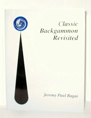 9780943292298: Classic Backgammon Revisited