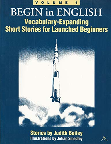 9780943327044: Begin in English: Vocabulary Expanding Short Stories for Launched Beginners