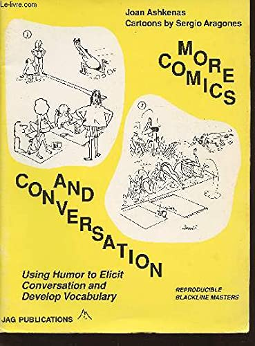 More Comics and Conversation: Using Humor to Elicit Conversation and Develop Vocabulary, ...