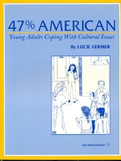 9780943327174: 47 Percent American: Coping With Cultural Issues in Middle School