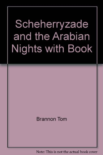9780943351490: Scheherryzade and the Arabian Nights with Book
