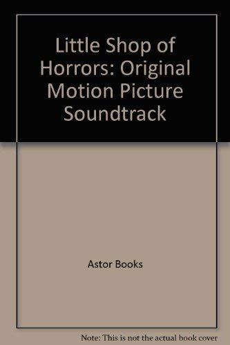 9780943351674: Little Shop of Horrors: Original Motion Picture Soundtrack