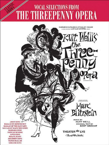9780943351704: The Threepenny Opera: Vocal Selections (Classic Shows)