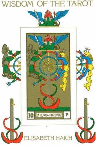 9780943358017: Wisdom of the Tarot