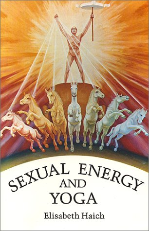 9780943358031: Sexual Energy and Yoga