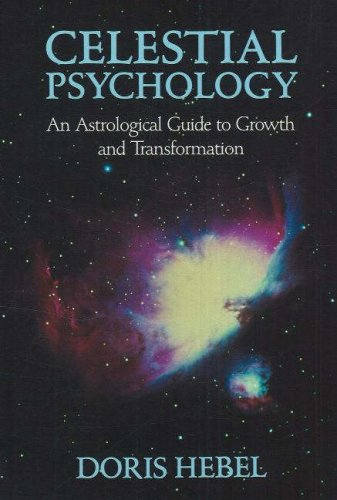 9780943358185: Celestial Psychology: An Astrological Guide to Growth & Transformation: An Astrological Guide to Growth and Transformation