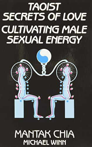 9780943358192: Taoist Secrets of Love: Cultivating Male Sexual Energy