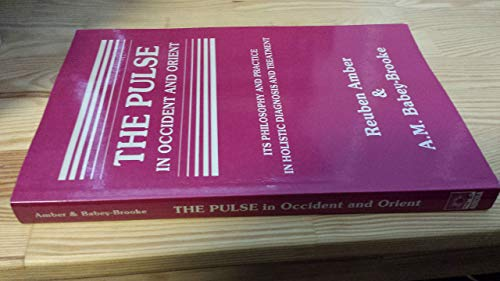9780943358291: The Pulse in Occident and the Orient