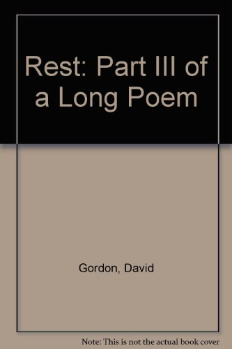 9780943373263: Rest: Part III of a Long Poem