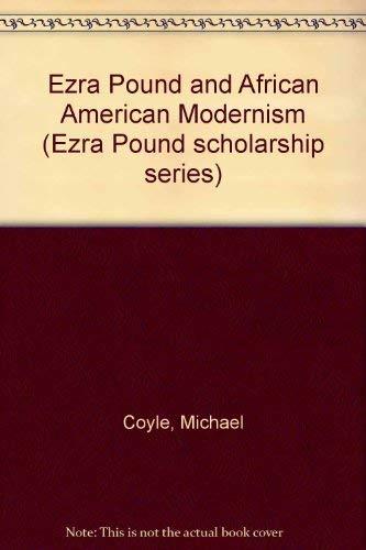 9780943373645: Ezra Pound and African American Modernism (Ezra Pound Scholarship Series)