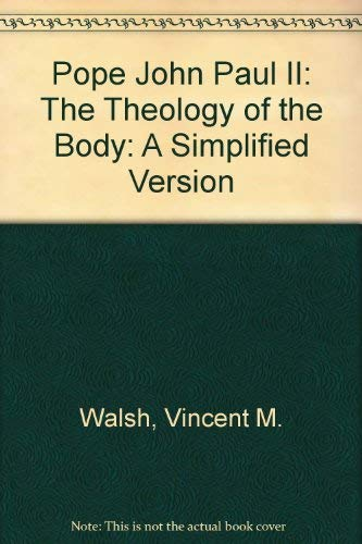 Pope John Paul II: The Theology of: Vincent M. Walsh