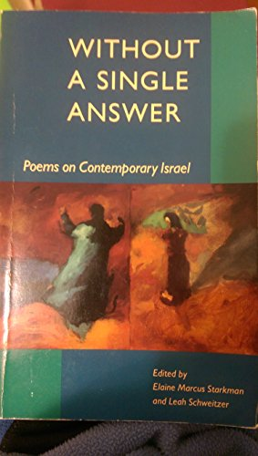 9780943376455: Without a Single Answer: Poems of Contemporary Israel