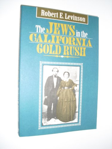 9780943376622: The Jews in the California Gold Rush