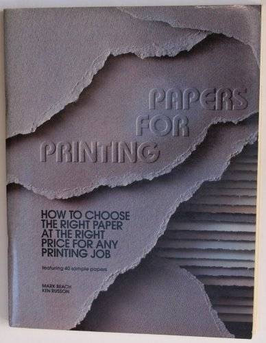 Papers for Printing - how to choose the right paper at the right price for any printing job: Beach,...