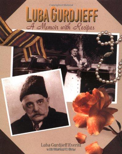 9780943389226: Luba Gurdjieff: A Memoir with Recipes