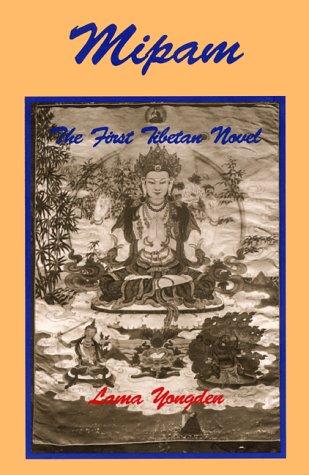 9780943389332: Mipam: The First Tibetan Novel