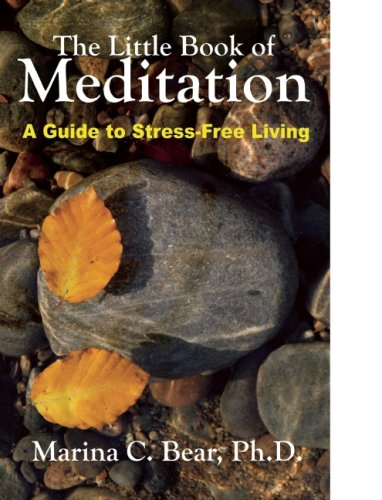 The Little Book of Meditation: A Guide to Stress-Free Living: Marina Bear