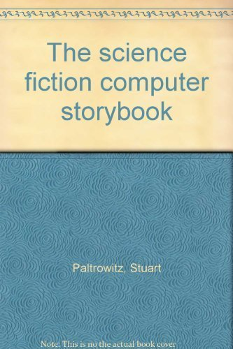 9780943392226: The science fiction computer storybook