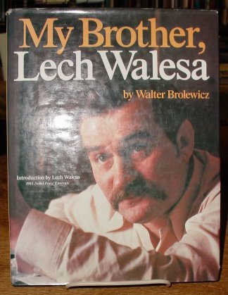 9780943392523: Title: My brother Lech Walesa