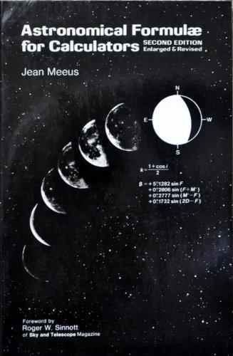 Astronomical formulae for calculators: Meeus, Jean