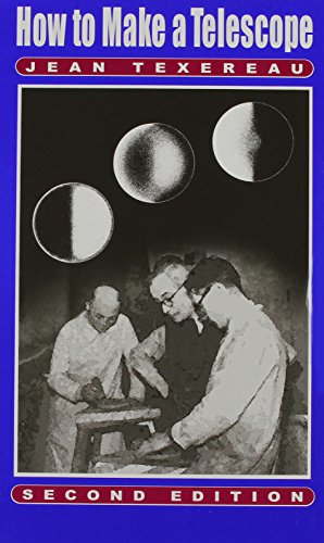 How to Make a Telescope ( Second: Texereau, Jean