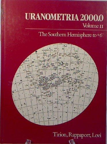 9780943396156: Uranometria Two Thousand: The Southern Hemisphere to Plus 6 Degrees: 002