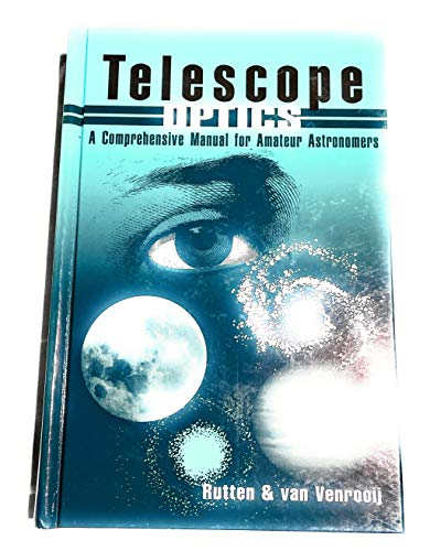 9780943396187: Telescope Optics: A Comprehensive Manual for Amateur Astronomers