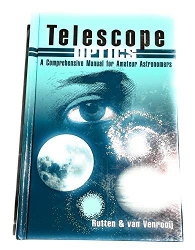 9780943396187: Telescope Optics: A Comprehensive Manual for Amateur Astronomers