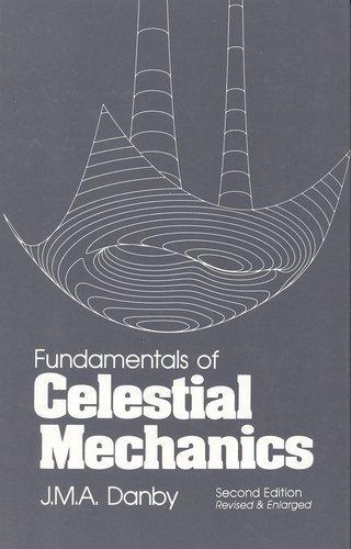 9780943396200: Fundamentals of Celestial Mechanics
