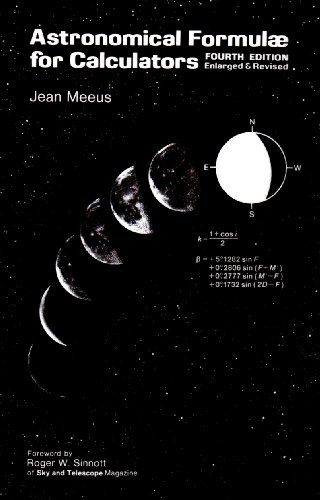 Astronomical Formulae For Calculators 4th Edition: Jean Meeus