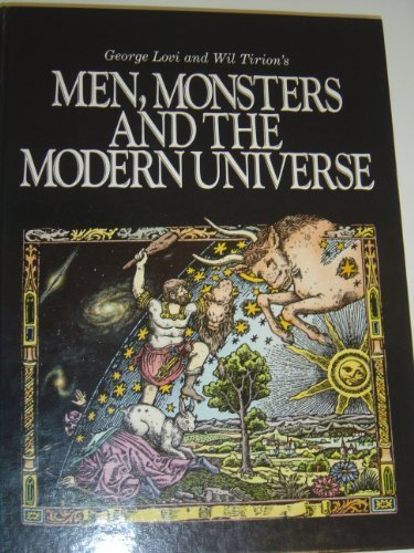 9780943396248: George Lovi and Wil Tirion's Men, Monsters and the Modern Universe