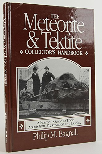 9780943396316: Meteorite and Tektite Collector's Handbook