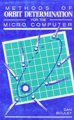 9780943396347: Methods of Orbit Determination for the Microcomputer