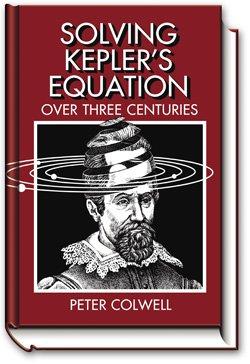 9780943396408: Solving Kepler's Equation over Three Centuries