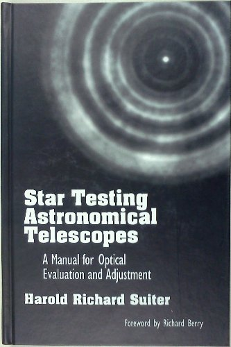 9780943396446: Star Testing Astronomical Telescopes: A Manual for Optical Evaluation and Adjustment