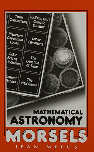 9780943396514: Mathematical Astronomy Morsels