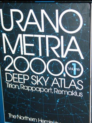 9780943396712: Uranometria 2000.0: Deep Sky Atlas, Tirion, Rappaport, Remaklus : The Northern Hemisphere to - 6 degree: 1
