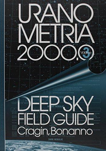 9780943396736: Uranometria 2000.0 Volume 3, Deep Sky Field Guide