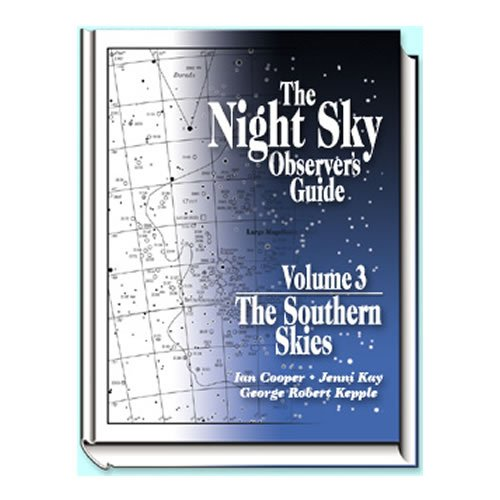 9780943396897: Night Sky Observer's Guide, Volume 3, The Southern Skies
