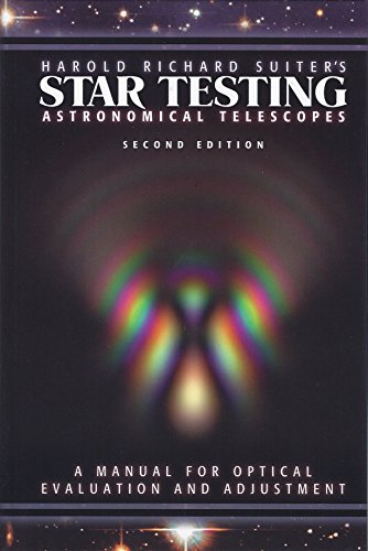 9780943396903: Harold Richard Suiter's Star Testing Astronomical Telescopes: A Manual for Optical Evaluation and Adjustment