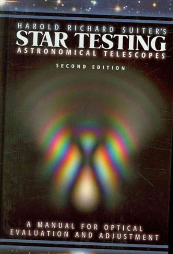 9780943396903: Star Testing Astronomical Telescopes: A Manual for Optical Evaluation and Adjustment