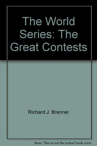 9780943403229: The World Series: The Great Contests