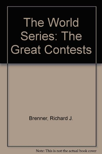 9780943403304: The World Series: The Great Contests