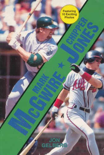 Mark McGwire and Chipper Jones: Jon D. Gelberg